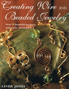 Creating Wire and Beaded Jewelry 11