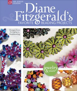 Diane Fitzgerald\'s favorite beading projects 44